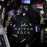 Maison Rock