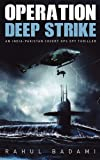 Operation Deep Strike: An India-Pakistan Covert Ops Spy Thriller
