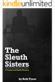 The Sleuth Sisters: A Carson and Buella Mystery