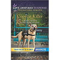 Copycat Killer (True Blue K-9 Unit: Brooklyn Book 1)