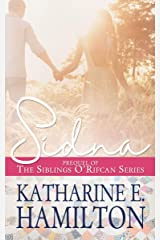 Sidna: Prequel to the Siblings O'Rifcan Series Kindle Edition