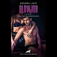 Blowjob | Erotische Geschichte: Brav vor ihm kniend ... (Love, Passion & Sex)