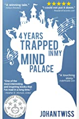 4 Years Trapped in My Mind Palace Kindle Edition