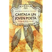 Cartas a UN Joven Poeta / Letters to a Young Poet (Spanish Edition)