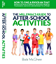 The Millennial's Guide to After School Activities: How to find a program that builds physical strength, develops mental toughness and kids are begging to attend. (English Edition)