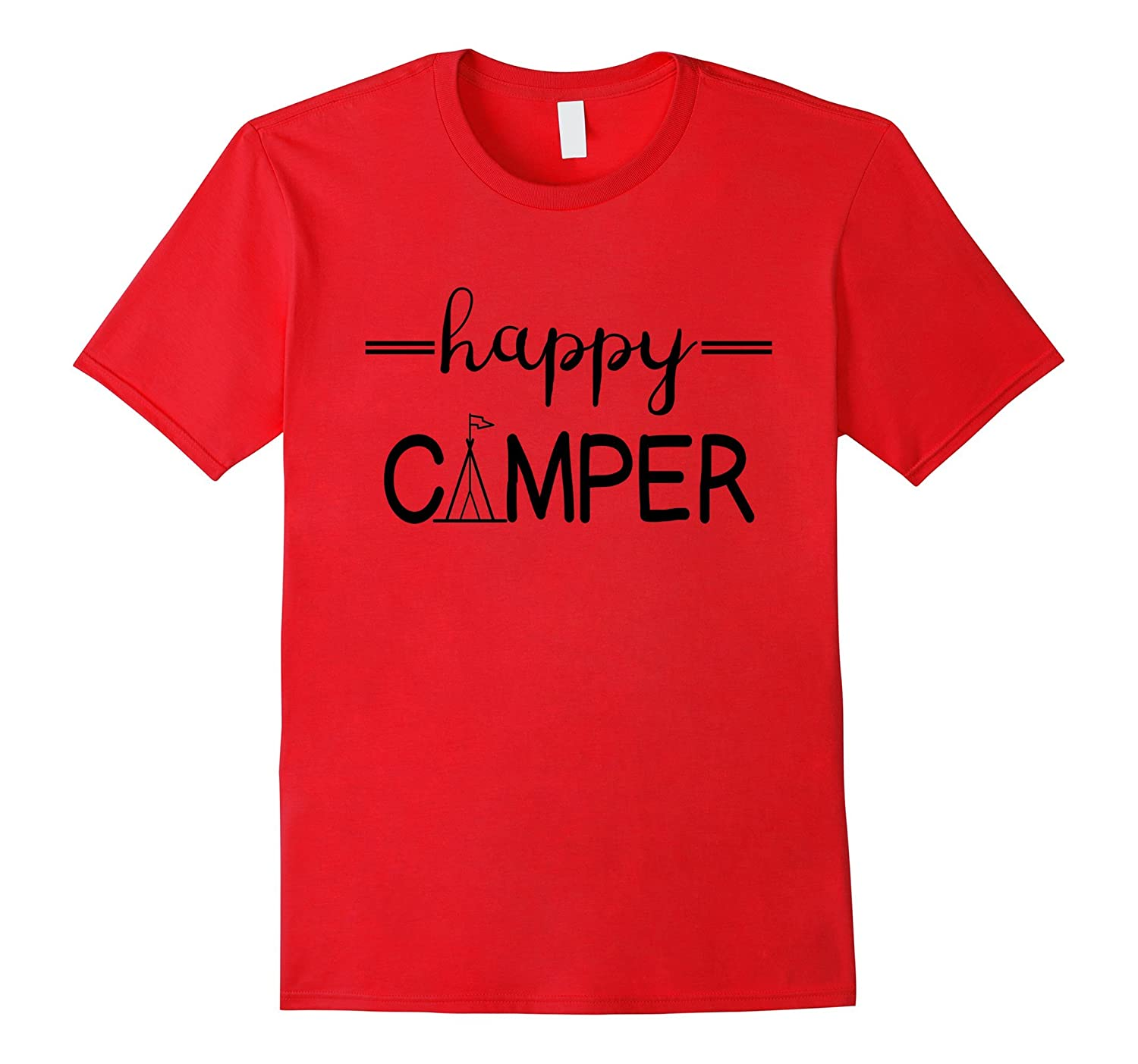 Happy Camper Shirt for Women, Men, and Kids - Letters & Tent-Art