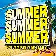 SUMMER SUMMER SUMMER ‐BEST 洋楽 PARTY MEGAMIX‐
