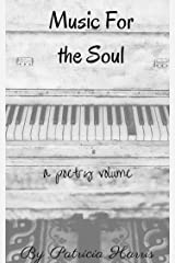Music for the Soul Kindle Edition