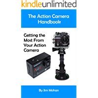 The Action Camera Handbook: Getting the Most From Your Action Camera book cover