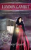 London Gambit (The Rannoch Fraser Mysteries Book 11)