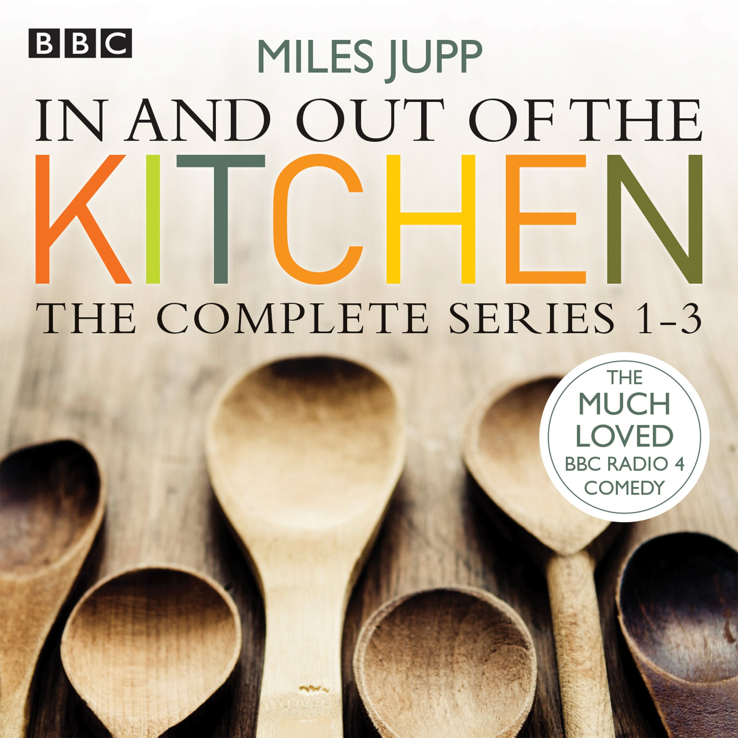 In and Out of the Kitchen: The Complete Series 1-3: Amazon.co.uk: Miles  Jupp, Full Cast, Justin Edwards: 9781910281062: Books