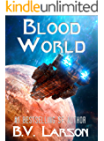 Blood World (Undying Mercenaries Series Book 8)