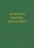 VOL 6 - Ascended Master Discourses (Saint Germain Series)