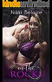 On the Rocks: A Dark Mafia Romance