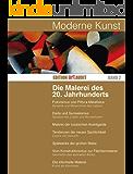 Moderne Kunst: Die Malerei des 20. Jahrhunderts (EDITION ART AUDIT)