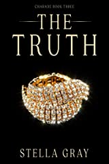 The Truth (Charade Book 3) Kindle Edition