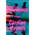 Providence: A Novel