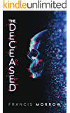 The Deceased: A Science Fiction Thriller