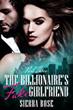 The Billionaire's Fake Girlfriend - Part 3 (Contemporary Romance) (The Billionaire Saga)