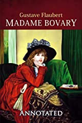 Madame Bovary (Annotated) Kindle Edition