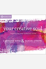 Your Creative Soul: Expressing Your Authentic Voice Audio CD