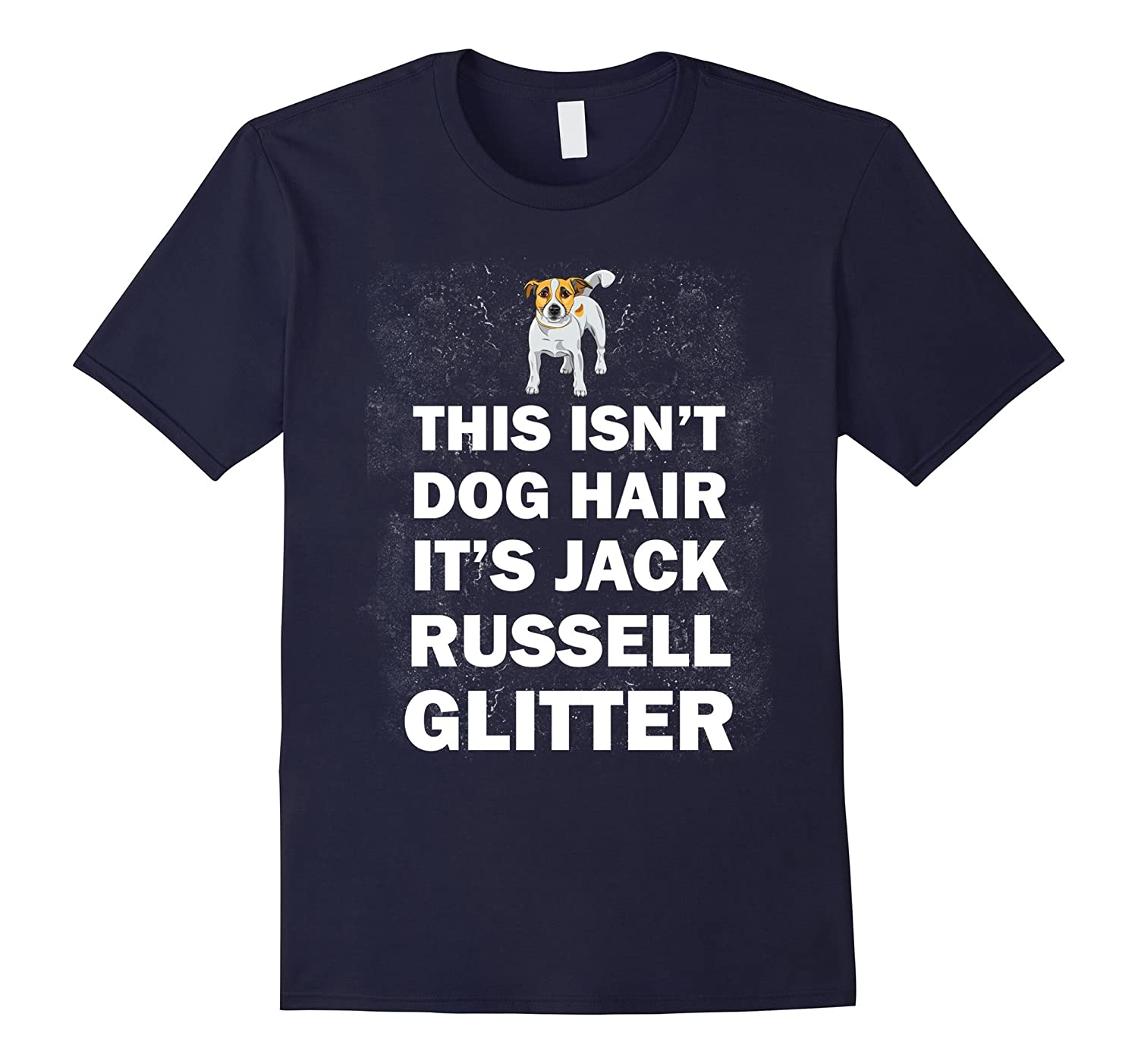 Funny Jack Russell T-Shirt  This Isnt Dog Hair  Gift Tee-TD