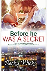 Before He Was A Secret: Starstruck Book 3 Kindle Edition