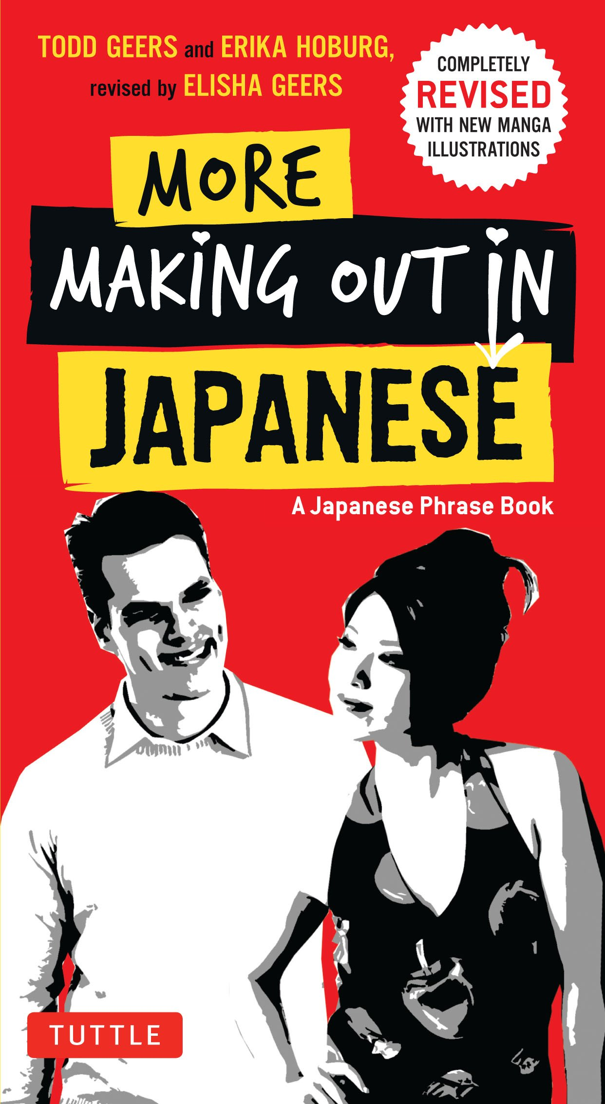 More Making Out in Japanese: A Japanese Phrase Book (Making Out Phrase Book Series)