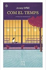 Com el temps (NOVEL-LA) (Catalan Edition) Kindle Edition