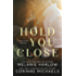Hold You Close
