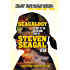 Seagalogy: The Ass-Kicking Films of Steven Seagal: New Updated Edition