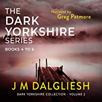 The Dark Yorkshire Series: Books 4 to 6: Dark Yorkshire Collection, Book 2