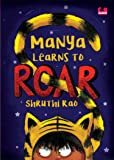 Manya Learns to Roar (Children First)