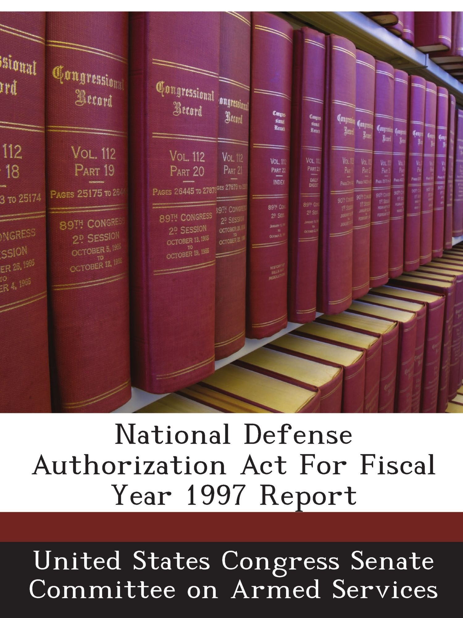 Download National Defense Authorization Act For Fiscal Year 1997 Report ebook