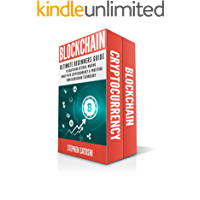 Blockchain: 2 Manuscripts - Ultimate Beginners Guide to Mastering Bitcoin, Making Money with Cryptocurrency & Profiting from Blockchain Technology