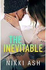 The Inevitable (Fool Me) Kindle Edition