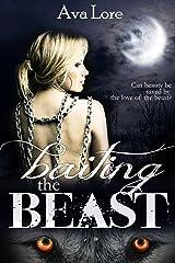 Baiting the Beast (Virgin Werewolf Beast Erotic Romance) (Project Loup Garou, #1) Kindle Edition