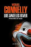 Los Angeles River (Harry Bosch t. 10)