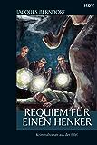 Requiem für einen Henker: Ein Siggi-Baumeister-Krimi (Eifel-Krimi 14)