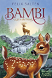 Bambi: A Life in the Woods (Bambi's Classic Animal Tales)