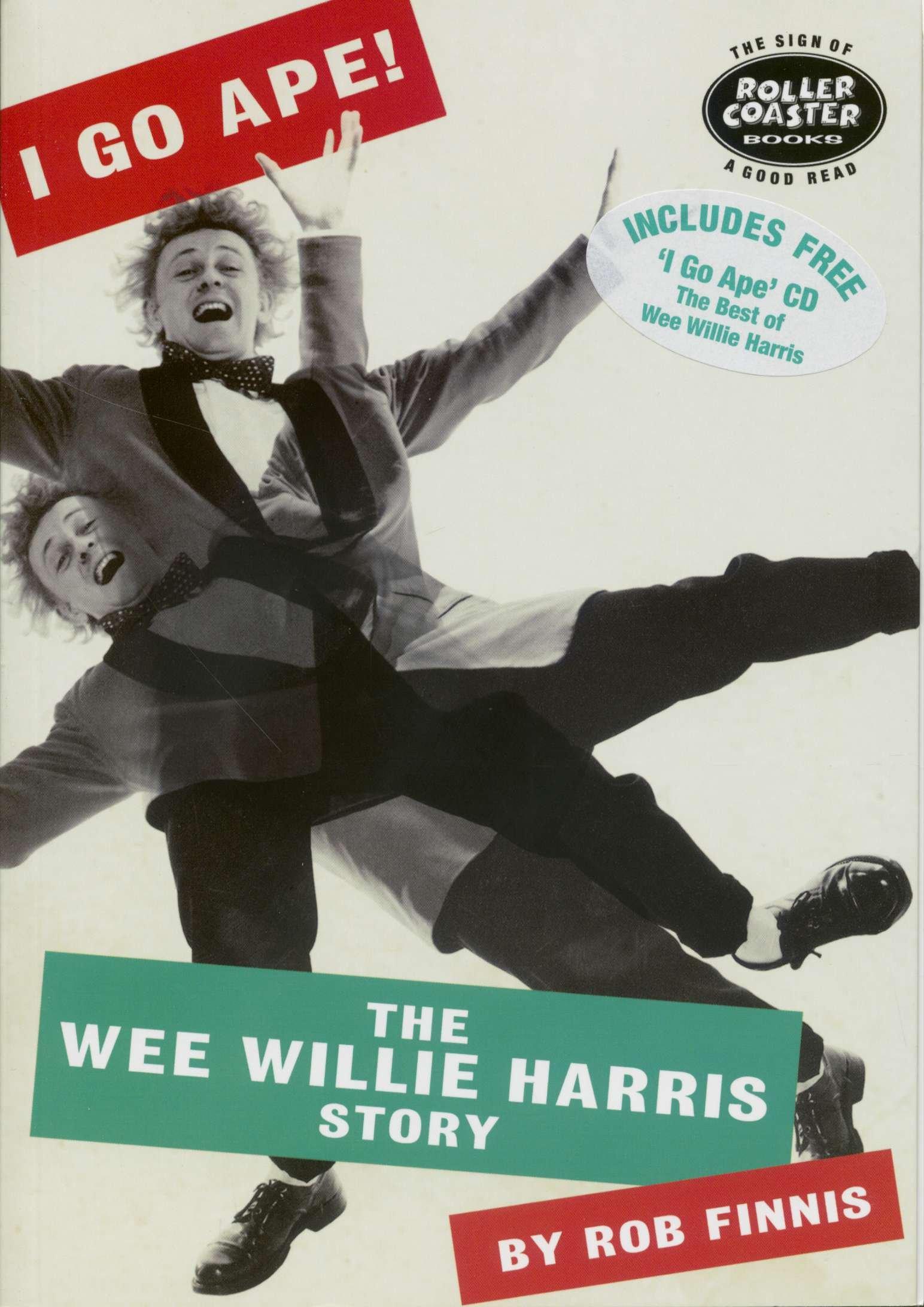 c90acaa6c1cb I GO APE! The Wee Willie Harris Story: Amazon.co.uk: Rob Finnis ...