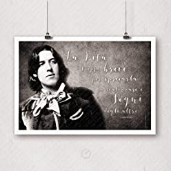 Poster Adesivo Wall Sticker Frasi Aforismi Oscar Wilde La vita è troppo breve per sprecarla a realizzare i sogni degli altri   Gigio Store ©