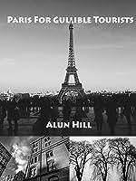 Paris For Gullible Tourists [OV]