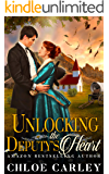Unlocking the Deputy's Heart: A Christian Historical Romance Novel