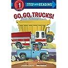 Go, Go, Trucks! (Step into Reading)