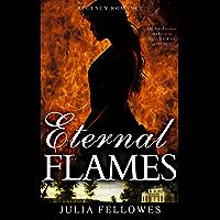Eternal Flames (Clean Read Historical Regency Romance Novella) (English Edition)
