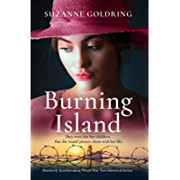 Burning Island: Absolutely heartbreaking World War 2 historical fiction (English Edition)