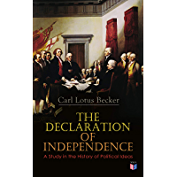 The Declaration of Independence: A Study in the History of Political Ideas