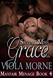 Saving Miss Grace (Mayfair Menage Book 4)