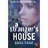 A Stranger's House: a gripping thriller that will keep you on the edge of your seat (London & Cambridge Mysteries Book 2)